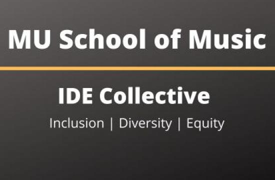 MU School of Music IDE Collective